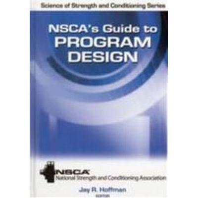 NSCA's Guide to Program Design (Inbunden, 2011)