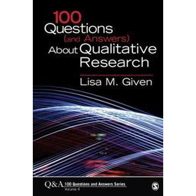 100 Questions and Answers About Qualitative Research (Pocket, 2015)
