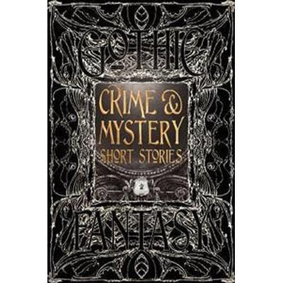 Crime & Mystery Short Stories (Inbunden, 2016)