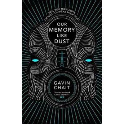 Our Memory Like Dust (Häftad, 2017)