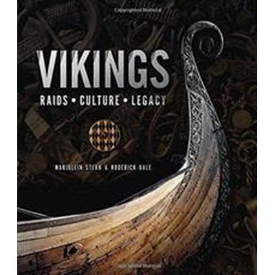 Vikings - raids. culture. legacy (Inbunden, 2016)