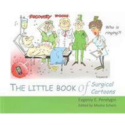 The Little Book of Surgical Cartoons (Pocket, 2015)