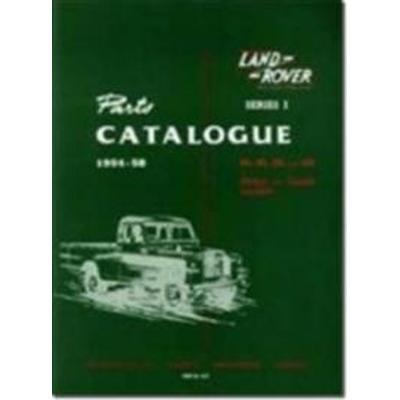 Land Rover Series I Parts Catalog: 1954-58: 86, 88, 107 and 109 Petrol and Diesel Models (Häftad, 2006)