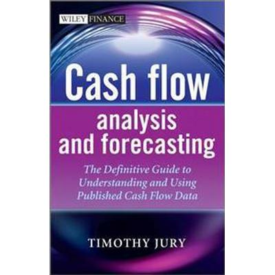 Cash Flow Analysis and Forecas (Inbunden, 2012)