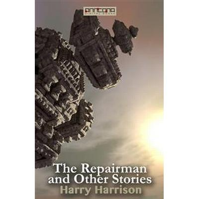 The Repairman and Other Stories (E-bok, 2016)