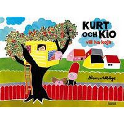 Kurt och Kio vill ha koja (E-bok, 2016)