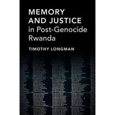 Memory and Justice in Post-Genocide Rwanda (Häftad, 2017)