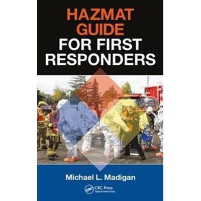 Hazmat Guide for First Responders (Häftad, 2017)
