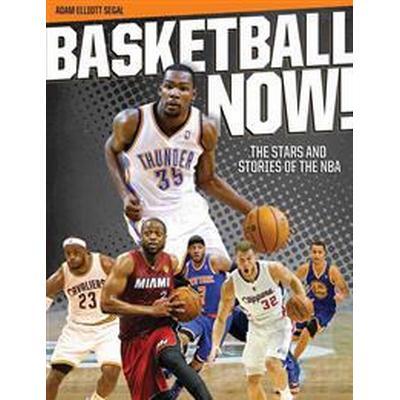 Basketball Now! (Häftad, 2015)