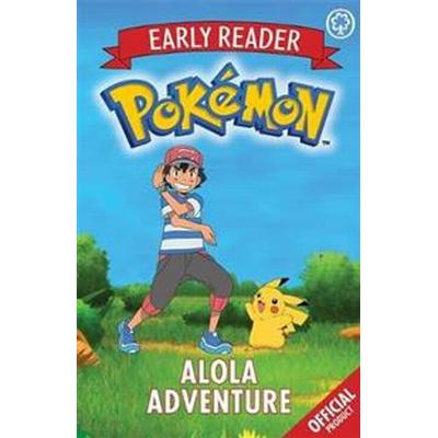 The Official Pokemon Early Reader: Alola Adventure (Storpocket, 2017)