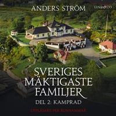 Sveriges mäktigaste familjer, Kamprad: Del 2 (Ljudbok nedladdning, 2017)