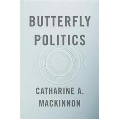 Butterfly Politics (Inbunden, 2017)