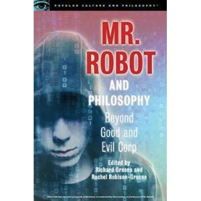 Mr. Robot and Philosophy (Pocket, 2017)