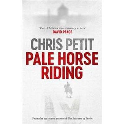 Pale Horse Riding (Inbunden, 2017)
