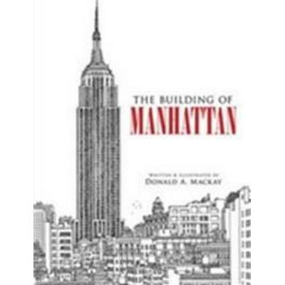 The Building of Manhattan (Häftad, 2010)