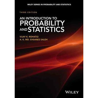 An Introduction to Probability Theory and Mathematical Statistics (Inbunden, 2015)
