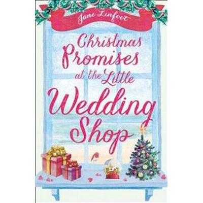 Christmas Promises at the Little Wedding Shop (Pocket, 2018)