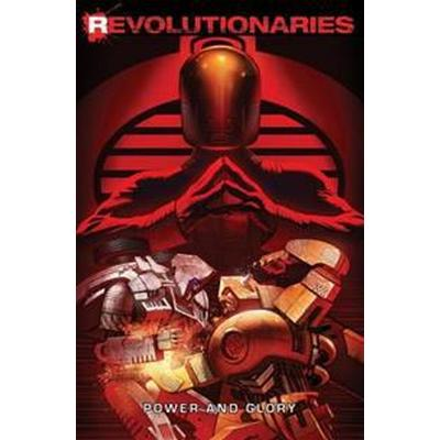 Revolutionaries, vol. 2: power and glory (Pocket, 2017)