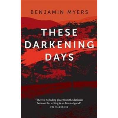 These darkening days (Pocket, 2017)