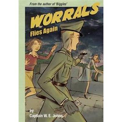 Worrals Flies Again (Inbunden, 2013)
