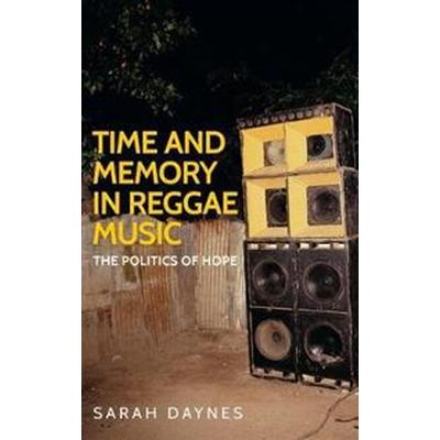 Time and Memory in Reggae Music (Pocket, 2016)