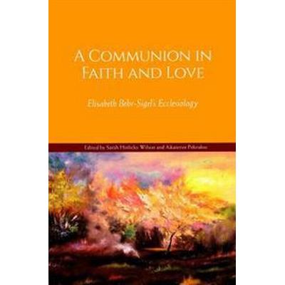 A Communion in Faith and Love (Pocket, 2017)
