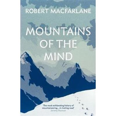 Mountains of the mind - a history of a fascination (Pocket, 2017)