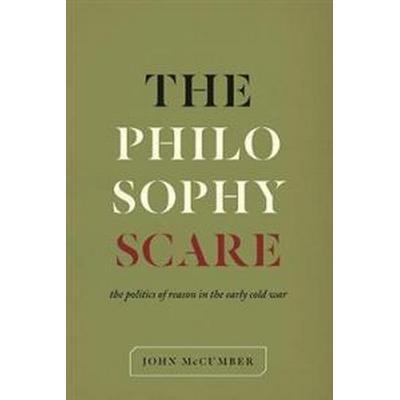 The Philosophy Scare (Inbunden, 2016)