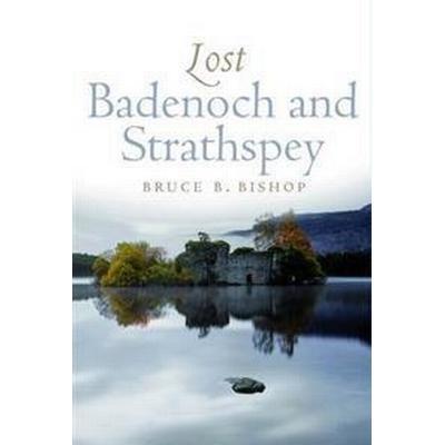 Lost Badenoch and Strathspey (Pocket, 2011)