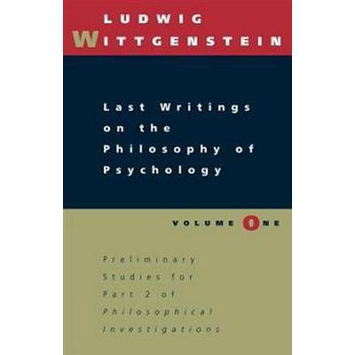 Last Writings on the Philosophy of Psychology (Pocket, 1996)