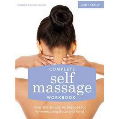 Complete Self Massage Workbook (Pocket, 2015)