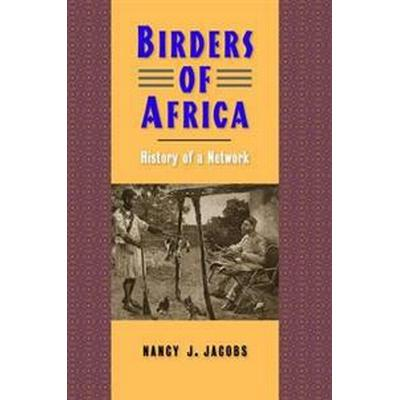Birders of Africa (Inbunden, 2016)