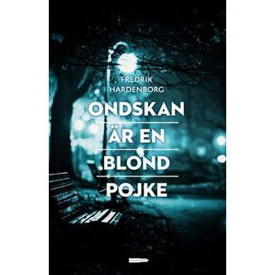 Ondskan är en blond pojke (E-bok, 2015)