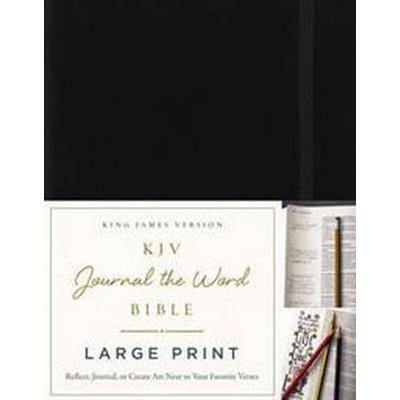 KJV Journal the Word Bible (Inbunden, 2016)