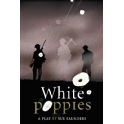 White poppies heinemann plays (Inbunden, 2009)