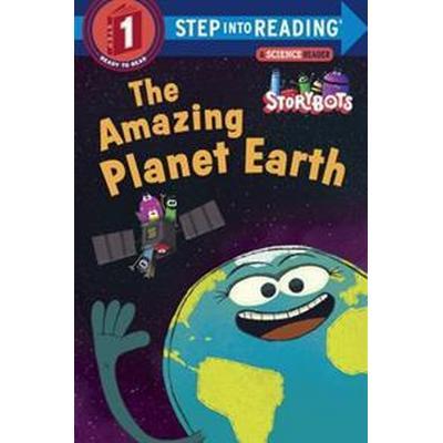 The Amazing Planet Earth (Storybots) (Häftad, 2017)