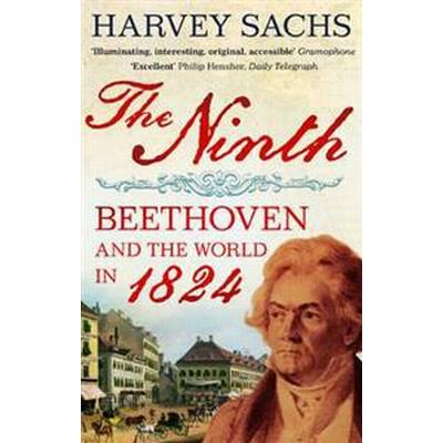 Ninth - beethoven and the world in 1824 (Pocket, 2011)
