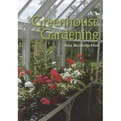 Greenhouse Gardening (Häftad, 2012)