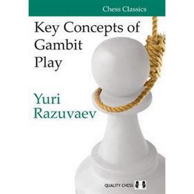Key Concepts of Gambit Play (Häftad, 2016)