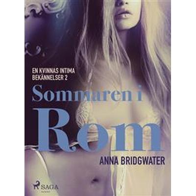 Sommaren i Rom - En kvinnas intima bekännelser 2 (E-bok, 2017)