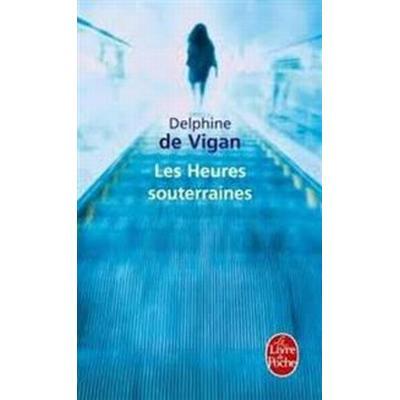 Les Heures Souterraines (Pocket, 2011)