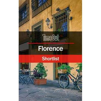 Time Out Florence Shortlist: Travel Guide (Häftad, 2017)