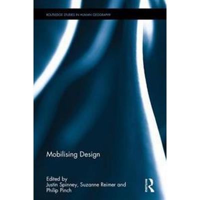 Mobilising Design (Inbunden, 2017)