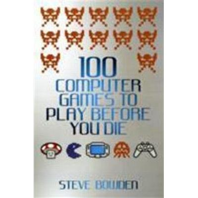 100 Computer Games to Play Before You Die (Häftad, 2011)