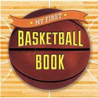 My First Basketball Book (Inbunden, 2015)