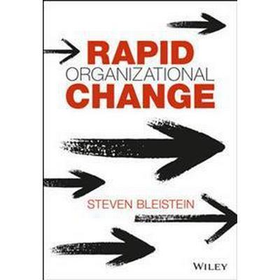 Rapid Organizational Change (Inbunden, 2017)