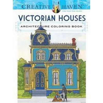 Creative Haven Victorian Houses Architecture (Pocket, 2016)