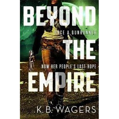 Beyond the empire - the indranan war, book 3 (Pocket, 2017)