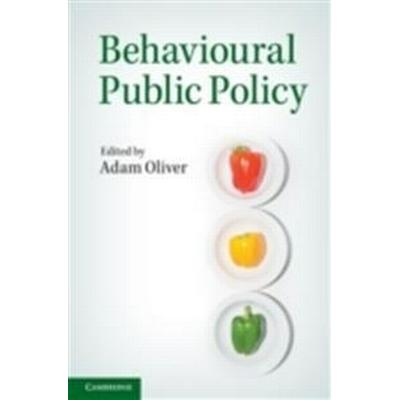 Behavioural Public Policy (Pocket, 2013)