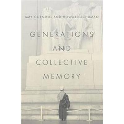 Generations and Collective Memory (Pocket, 2015)